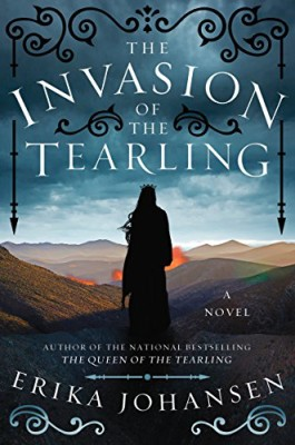 Invasion of the Tearling: A Novel (The Queen of the Tearling)