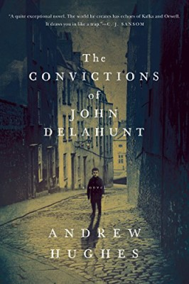Convictions of John Delahunt: A Novel