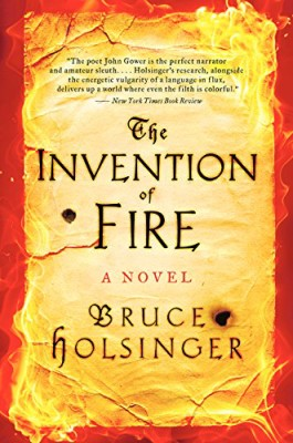 Invention of Fire: A Novel