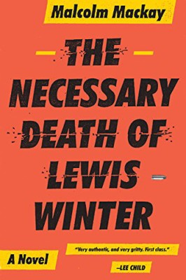 Necessary Death of Lewis Winter (Glasgow Trilogy 1)