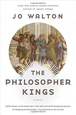 Philosopher Kings: A Novel