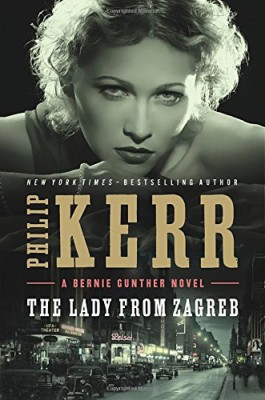 Lady from Zagreb (Bernie Gunther)