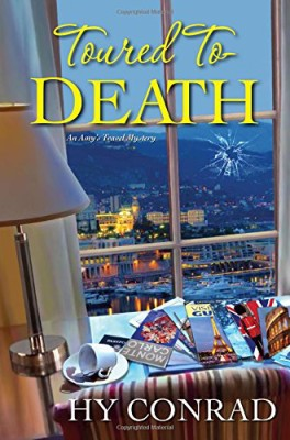 Toured to Death (An Amy's Travel Mystery)