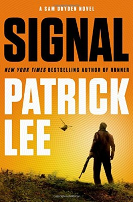 Signal: A Sam Dryden Novel