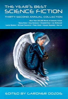 Year's Best Science Fiction: Thirty-Second Annual Collection