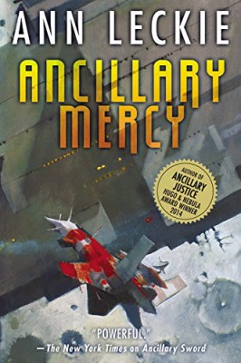 Ancillary Mercy (Ancillary World Trilogy)