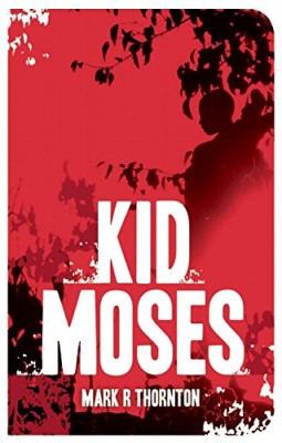 Kid Moses: A Novel