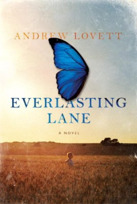 Everlasting Lane: A Novel