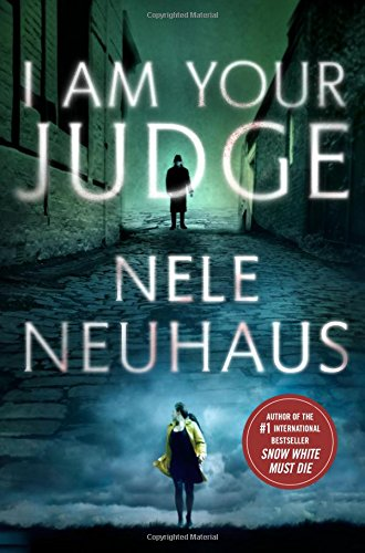 I Am Your Judge: A Novel