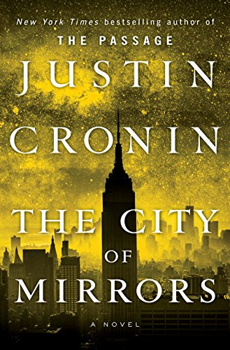 City of Mirrors: A Novel (Book Three of The Passage Trilogy)