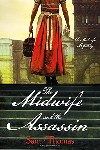 Midwife and the Assassin: A Midwife Mystery