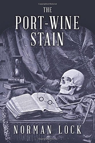 Port-Wine Stain (The American Novels)