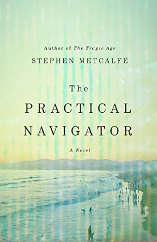 Practical Navigator: A Novel