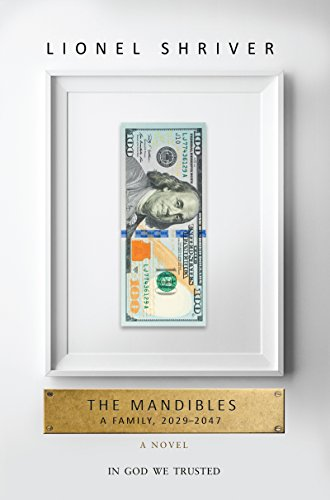 Mandibles: A Family, 2029-2047