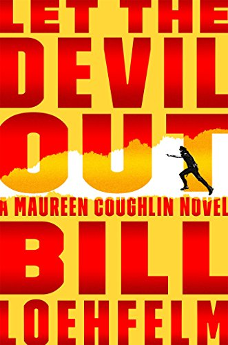 Let the Devil Out: A Maureen Coughlin Novel