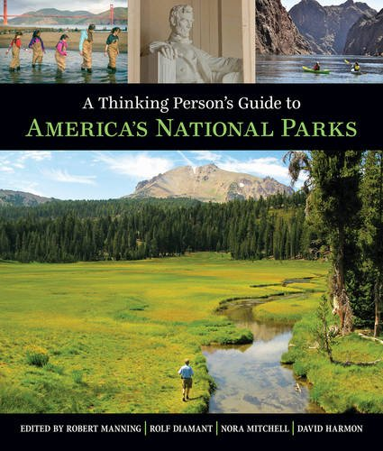 Thinking Person's Guide To America's National Parks