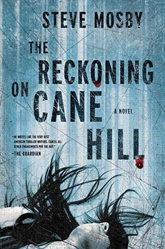 Reckoning on Cane Hill: A Novel
