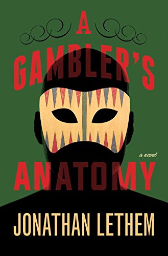 Gambler's Anatomy: A Novel