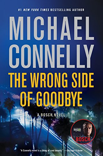 Wrong Side of Goodbye (A Harry Bosch Novel)