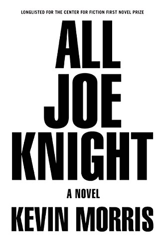 All Joe Knight: A Novel