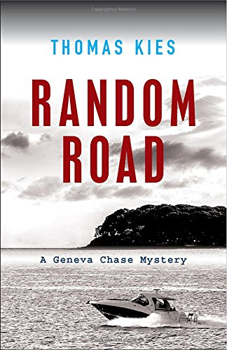 Random Road: Introducing Geneva Chase (Geneva Chase Mysteries)