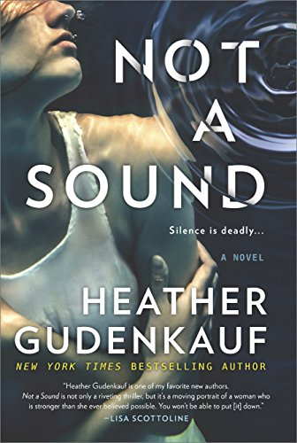 Not a Sound: A Novel