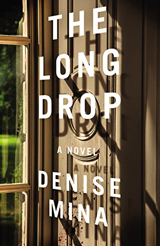 The Long Drop: A Novel