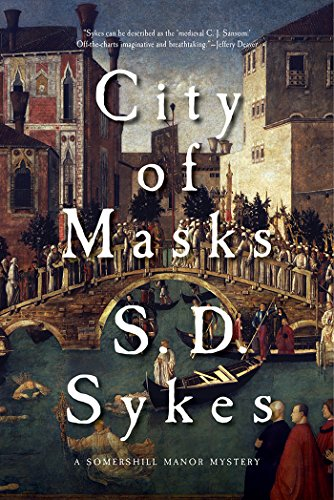 City of Masks: A Somershill Manor Novel
