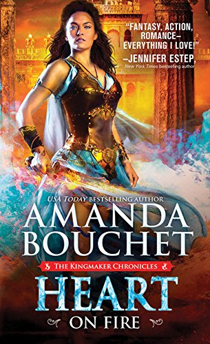Heart on Fire (The Kingmaker Chronicles)