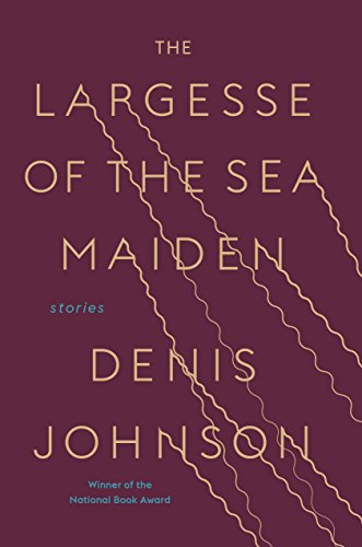 Largesse of the Sea Maiden: Stories