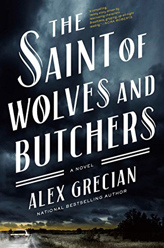 Saint of Wolves and Butchers