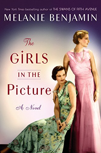 Girls in the Picture: A Novel