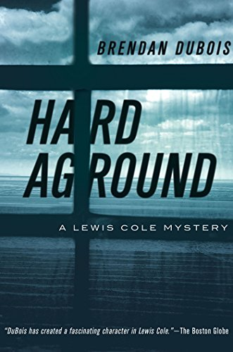 Hard Aground: A Lewis Cole Mystery (Lewis Cole Mysteries)