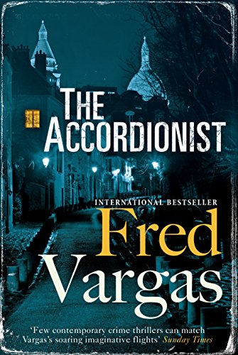 Accordionist (Three Evangelists Trilogy 3)