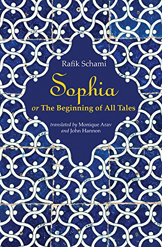 Sophia : or The Beginning of All Tales